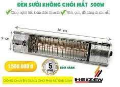 den suoi nha tam heizen khong choi 500w